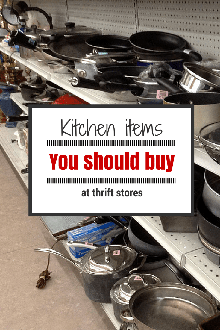 what to look for when buying kitchen cabinets kitchen items you should buy at thrift stores 28358
